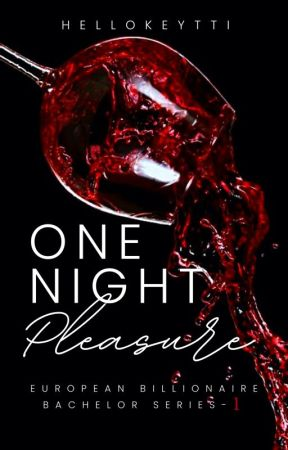 EBB Series #1: One Night Pleasure by Hellokeytti