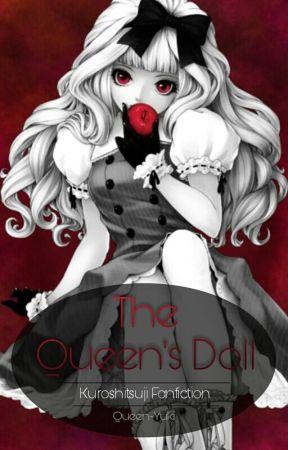 The Queens Doll » Kuroshitsuji by Queen-Yuki