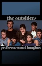 The outsiders preferences and imagines by anakinsbitchxo
