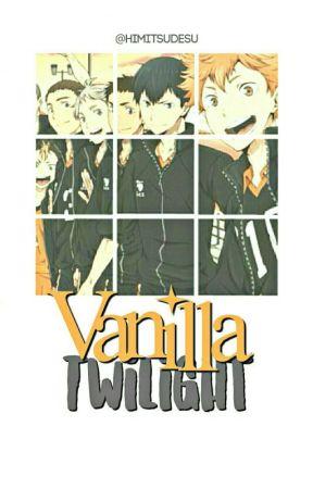 Vanilla Twilight || Haikyuu!! by himitsumints