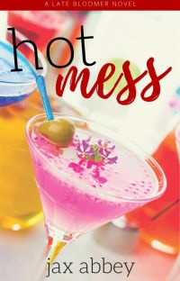 Hot Mess (LBSC #1) | Completed cover