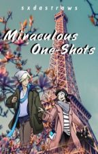 Miraculous One-Shots [REEDITED: 9/7/20] by sxdastraws