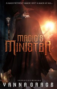 Magic's Minister [COMPLETED] cover
