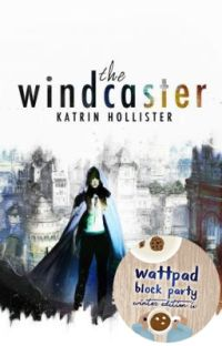 The Windcaster [Fantasy/Adventure | Featured | Complete ] cover