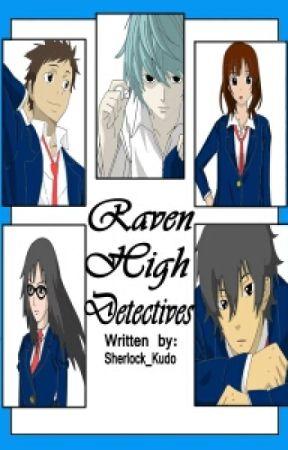 Raven High Detectives by Sherlock_Kudo