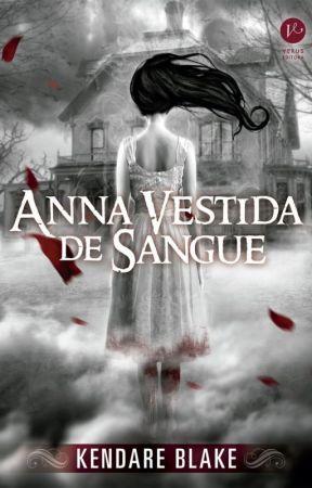 Anna Vestida de Sangue by Polyana-B