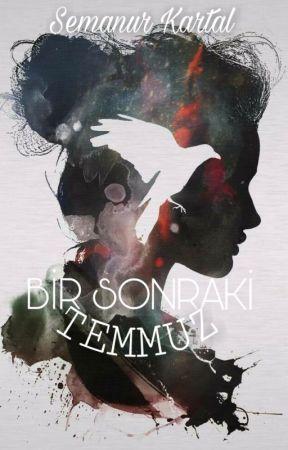 BİR SONRAKİ TEMMUZ by awlsmaa