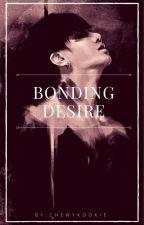 Bonding Desire     jjk by ChewyKookie11