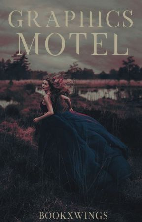 Graphics Motel. by bookxwings