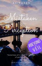 Mistaken Perception by Asiya323