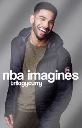 NBA IMAGINES  ✧ CLOSED by trilogycurry
