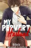 My Pervert Husband (COMPLETED) cover