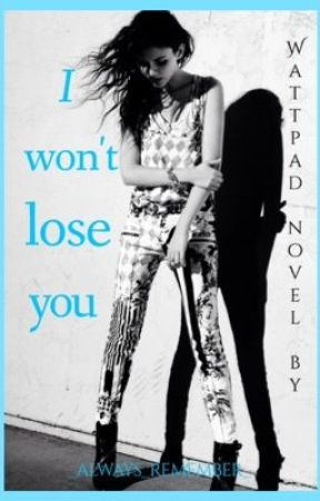 I won't lose you by _always_remember_