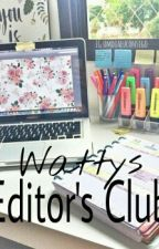 Wattys Editor's Club by JustAnotherMeeee