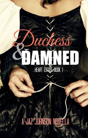 Duchess & the Damned (A Victorian Erotic Romance) by SinCity_Publications