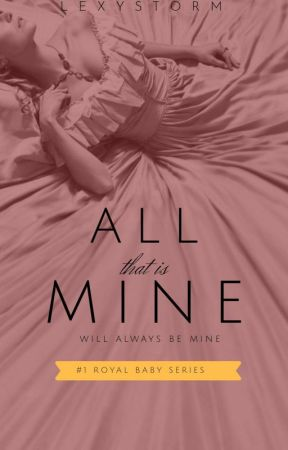 ALL THAT IS MINE by VerityNyle