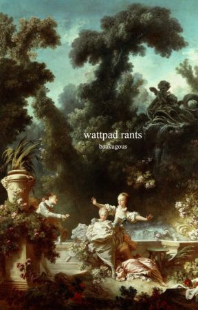 Wattpad Rants by thurmans