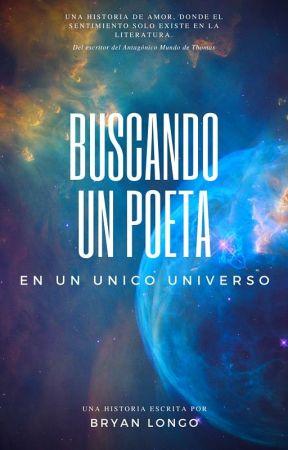 BUSCANDO UN POETA by BryanLongo