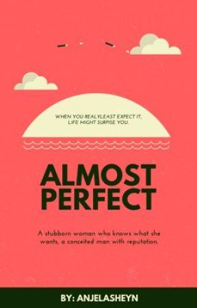 Almost Perfect by anjelasheyn