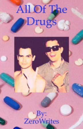 All of the Drugs-Brallon by ZeroWrites
