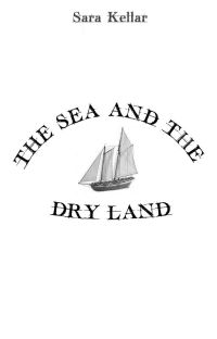 The Sea and the Dry Land cover