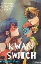 Kwamis Switch (A Miraculous LadyBug Short Story FanFic) by demigod_love