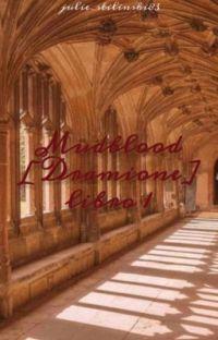 Mudblood [Dramiome] [Harry Potter Y La Piedra Filosofal] cover