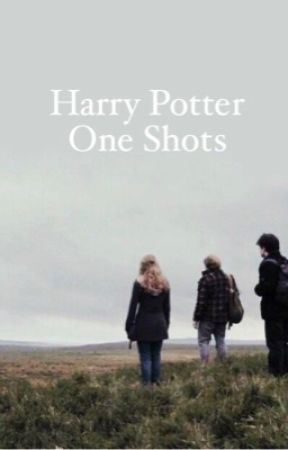 Harry Potter One Shots by lxvelyhaim
