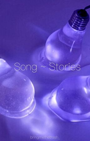 Song ~ Stories by slushiesam