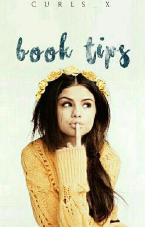 Book Tips |✔ by Curls_X