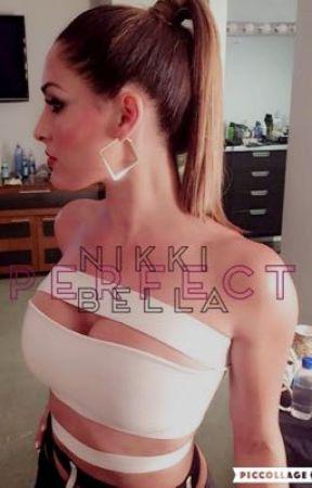 Perfect || Nikki Bella by Tati_Flazy