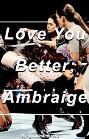 Love You Better; Ambraige by dracosdimple