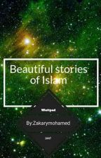 Beautiful stories  of Islam(Complete) by Zakarymohamed