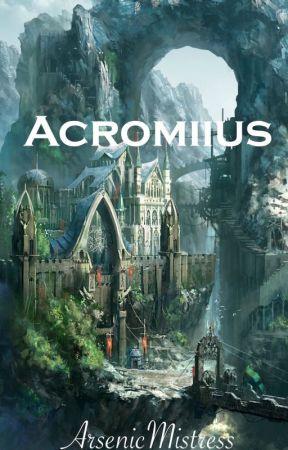 Acromiius by ArsenicMistress