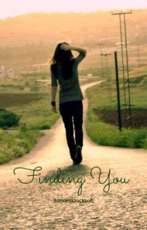 Finding You by BananaJackson