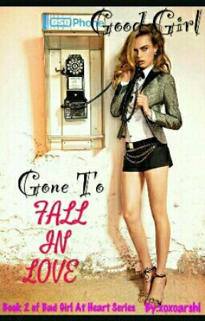 Good Girl Gone To Fall In Love (BOOK 3) by remzwrites