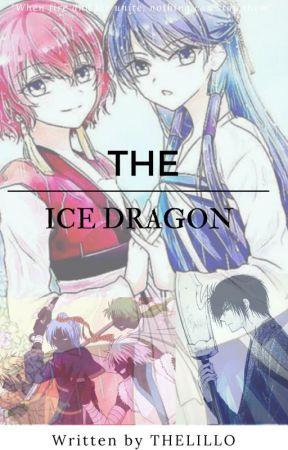 The Ice Dragon || Akatsuki no Yona fanfiction// Yona of the Dawn by TheLillo