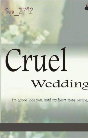 Cruel Wedding by Sya_2712