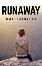 Runaway by Sweetslover8