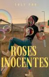 Roses Inocentes cover
