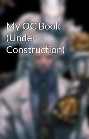 My OC Book (Under Reconstruction) by American_Idiot7