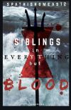 Siblings In Everything But Blood cover