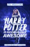why harry potter is riddikulusly awesome. cover