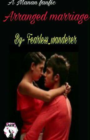 MaNan:Arranged Marriage  by fearless_wanderer