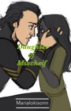 Daughter of Mischeif: A After Avengers Story by MariaLokisonn