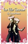 Your Killer Classroom [Slow Updates] cover
