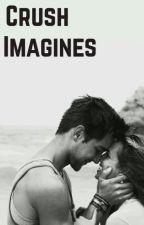 Crush/Boyfriend Imagines by kenziehales73