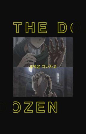 THE DOZEN by disastres