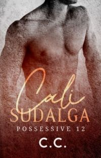 POSSESSIVE 12: Cali Sudalga (COMPLETED) cover