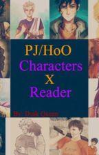 PJ/HoO Characters X Reader  by Dusk_Queen